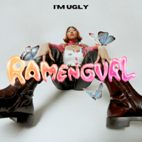 I'm Ugly - Single - Ramengvrl