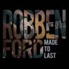 Robben Ford - Made to Last - EP  artwork