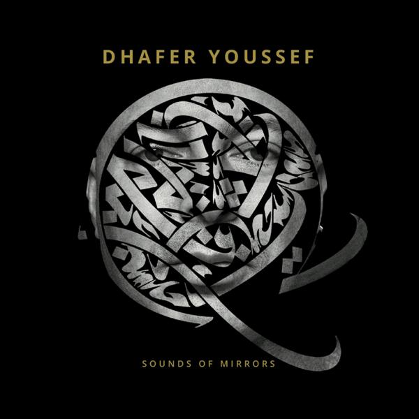 Картинки по запросу Dhafer Youssef - Sounds Of Mirrors