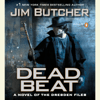 Jim Butcher - Dead Beat (Unabridged)  artwork