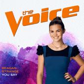 You Say (The Voice Performance) - Reagan Strange