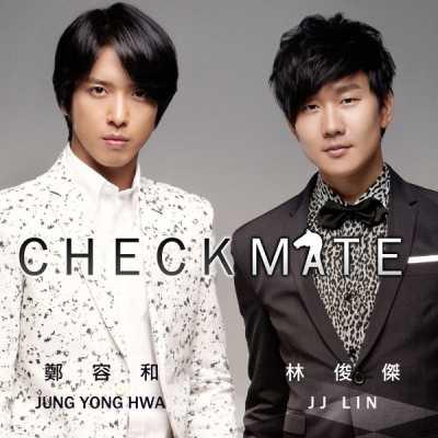 郑容和 & 林俊杰 - Checkmate - Single
