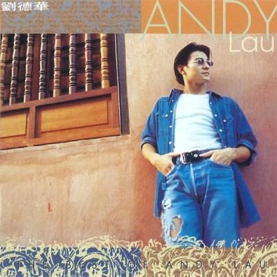 刘德华 - The Best of Andy Lau