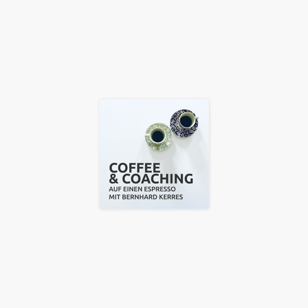 Coffee and Coaching on Apple Podcasts