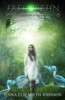 Jenna Elizabeth Johnson - Faelorehn: Book One of the Otherworld Trilogy  artwork