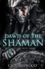Cait Ashwood - Dawn of the Shaman  artwork