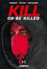 Ed Brubaker & Sean Phillips - Kill or Be Killed T01 Chapitre 1 - gratuit  artwork