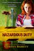 Christy Barritt - Hazardous Duty  artwork