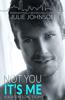 Julie Johnson - Not You It's Me  artwork