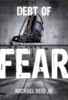 Michael Reid Jr - Debt of Fear  artwork
