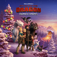 How to Train Your Dragon: Homecoming - How to Train Your Dragon: Homecoming artwork