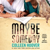Colleen Hoover - Maybe Someday (Unabridged)  artwork