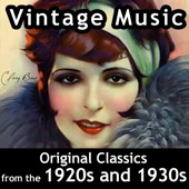 Various Artists - Vintage Music: Original Classics from the 1920s and 1930s  artwork