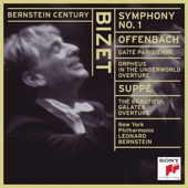 Leonard Bernstein & New York Philharmonic - Bizet: Symphony No. 1 In C Major - Offenbach: Gaîté Parisienne - Von Suppé: Die Schöne Galatea Overture  artwork