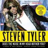 Steven Tyler - Does the Noise in My Head Bother You?: A Rock 'n' Roll Memoir (Unabridged)  artwork