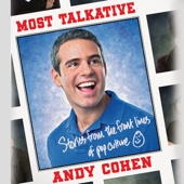 Andy Cohen - Most Talkative: Stories from the Front Lines of Pop Culture (Unabridged)  artwork