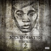 Kevin Gates - By Any Means 2  artwork