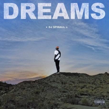 450x450bb [Album]: Dj Spinall   Dreams | @DJSPINALL