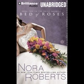 Nora Roberts - Bed of Roses: The Bride Quartet, Book 2 (Unabridged)  artwork