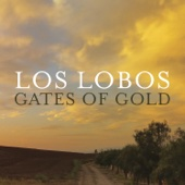 Los Lobos - Gates of Gold  artwork