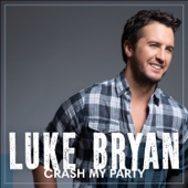 Luke Bryan - Crash My Party  artwork