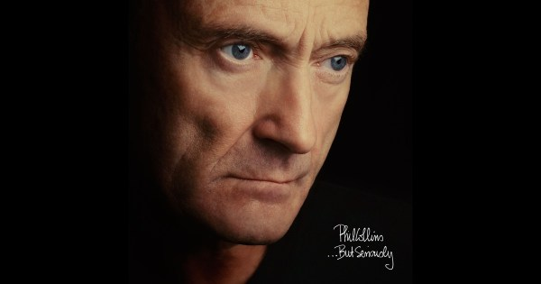 ...But Seriously (Deluxe Edition) [Remastered] by Phil ...