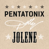 Jolene Feat Dolly Parton Pentatonix