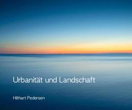 Urbanität und Landschaft