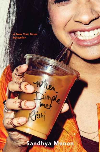 When Dimple Met Rishi by Sandhya Menon on iBooks