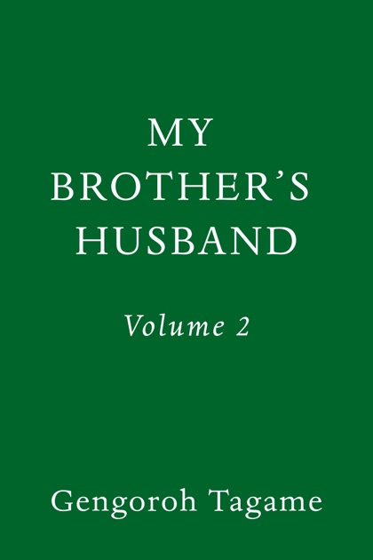 My Brother's Husband, Volume 2 by Gengoroh Tagame on iBooks