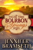 Jennifer Bramseth - Bourbon Springs Box Set: Volume III, Books 7-9  artwork