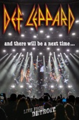 Def Leppard - Def Leppard: And There Will Be a Next Time... Live from Detroit  artwork