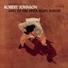 Robert Johnson - King of the Delta Blues Singers  artwork