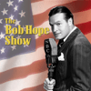 Bob Hope Show - Bob Hope Show: Guest Star Grace Kelly  artwork