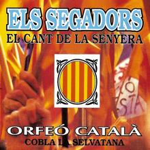 Els Segadors - Orfeó Català