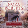 Nora Roberts - Dark Witch: Book One of the Cousins O'Dwyer Trilogy  artwork