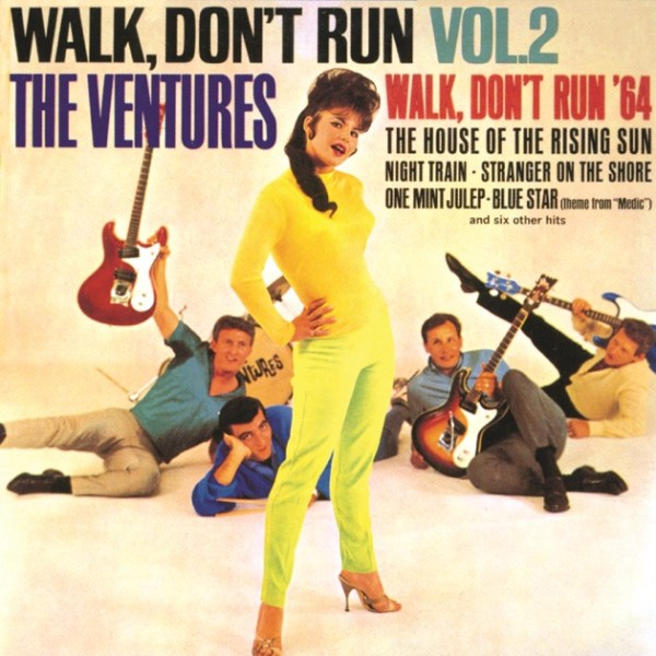 Walk, Don't Run, Vol. 2 by The Ventures on Apple Music