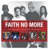 Original Album Series: Faith No More