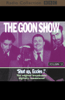 The Goons - The Goon Show, Volume 12: Shut Up, Eccles! (Original Staging Fiction)  artwork