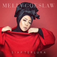Siap Terluka - Single - Melly Goeslaw