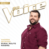 Rural Route Raising (The Voice Performance) - Andrew Sevener