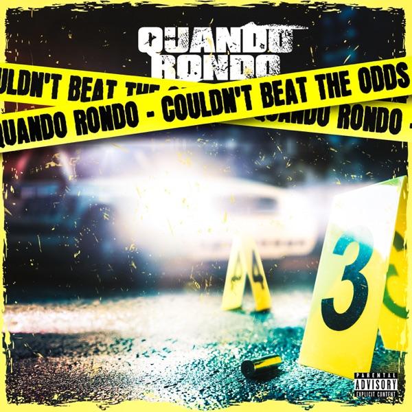 Couldn't Beat The Odds - Quando Rondo