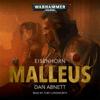 Dan Abnett - Malleus: Warhammer 40,000: Eisenhorn, Book 2 (Unabridged)  artwork