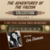 Black Eye Entertainment - The Adventures of the Falcon, Collection 1 (Unabridged)  artwork