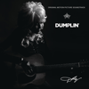 Dolly Parton - Dumplin' (Original Motion Picture Soundtrack)  artwork
