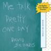 David Sedaris - Me Talk Pretty One Day  artwork