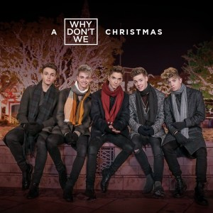 With You This Christmas - Why Don't We