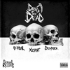 Xzibit, B-Real & Demrick - Serial Killers: Day of the Dead  artwork