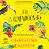 Christina Lauren - The Unhoneymooners (Unabridged)  artwork