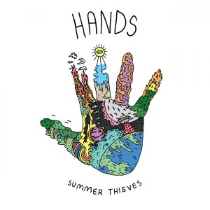 Summer Thieves - Hands